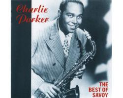 Charlie Parker「THE BEST OF SAVOY」 チャーリー・パーカーの芸術〜ベスト・オブ・サヴォイ 中古